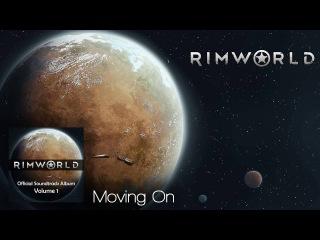 Rimworld OST - Vol. 1 4 - Moving On - High Quality Soundtrack