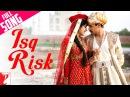 Isq Risk Full Song Mere Brother Ki Dulhan Imran Khan Katrina Kaif Rahat Fateh Ali Khan