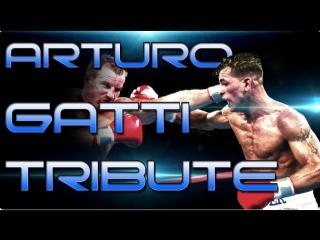 Arturo Gatti - Heart Courage Determination