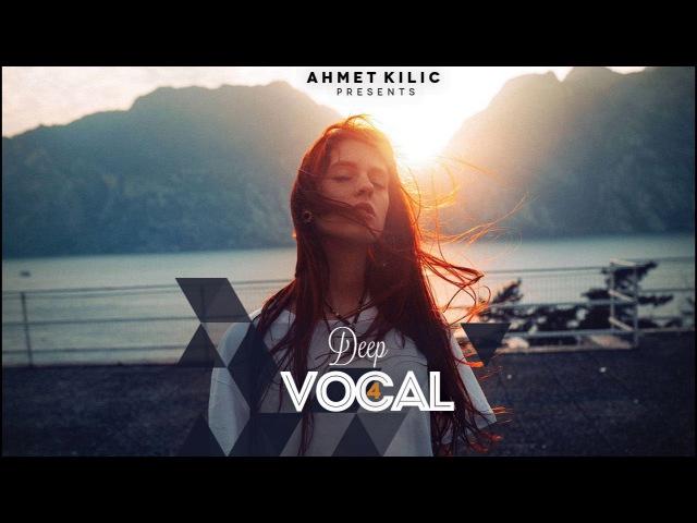 DEEP VOCAL 4 - AHMET KILIC