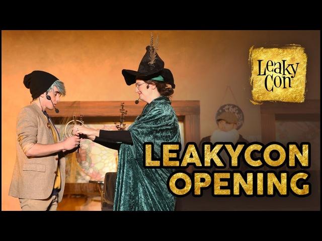LeakyCon 2016 Opening