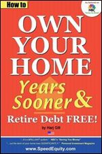 how to own your own home sooner years later