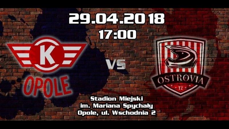 29 04 2018 OK Kolejarz Opole MDM Komputery TŻ Ostrovia Ostrów Wlkp
