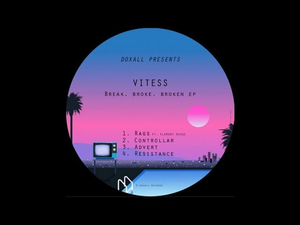 Vitess - Rags (ft. Flamant Rouge)