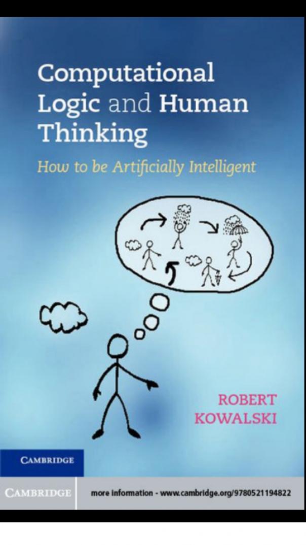 Computational Logic and Human Thinking