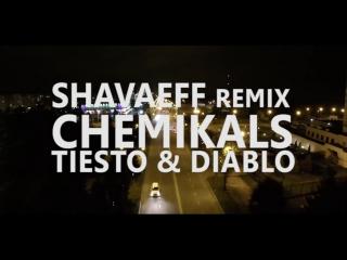 Shavaeff remix chemikals tiesto & diablo