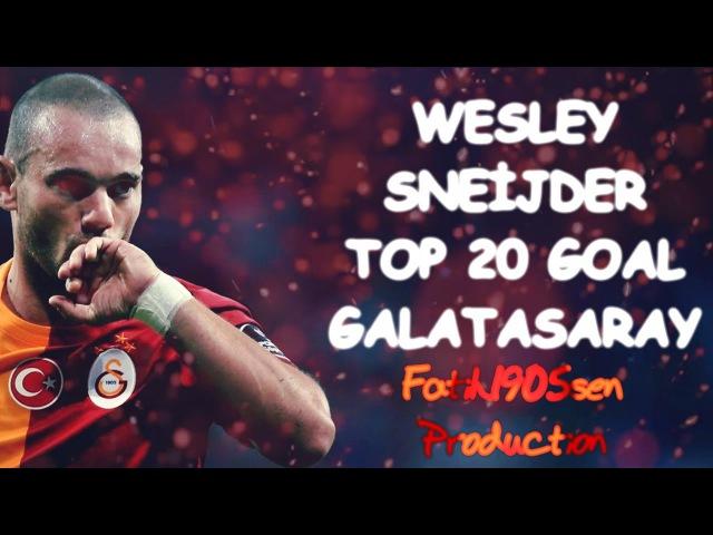 Wesley Sneijder'in Galatasaraydaki en iyi 20 golü▶ 2012 2016 ● HD