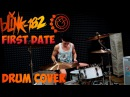 Blink 182 - First Date   Mike Kachula Drum Cover