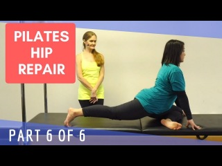 Upside-Down Pilates - Hip Repair - Part 6 of 6