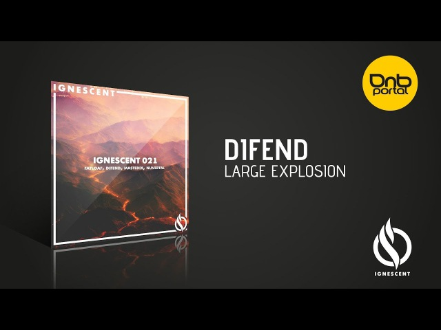 Difend Large Explosion Ignescent Recordings
