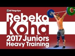 Rebeka Koha Heavy Training Session 2017 Junior World Weightlifting Championships