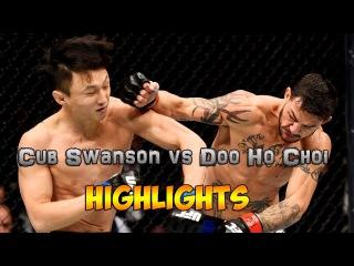 Cub Swanson vs  Doo Ho Choi-HIGHLIGHTS