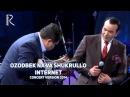 Ozodbek Nazarbekov va Shukrullo Isroilov - Internet | Озодбек ва Шукрулло - Интернет UydaQoling