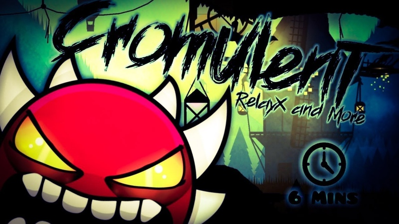 EXTR3ME VERIFICATION BY DORAMI ME Cromulent By RelayX More Geometry Dash 2 11
