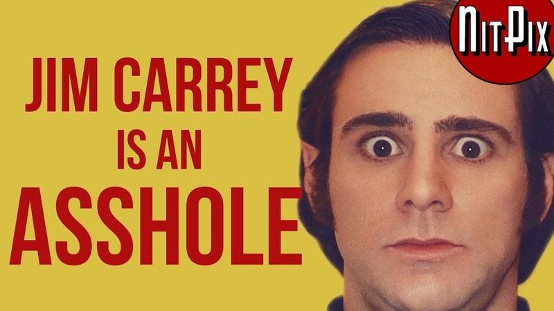 Jim Carrey Is An Asshole Method Actor Jim Andy NitPix
