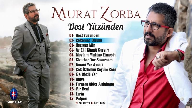 Murat Zorba - Çekemez Oldum / Sazlı Sözlü Türküler 2019 (UZUN YOL TÜRKÜLERİ)