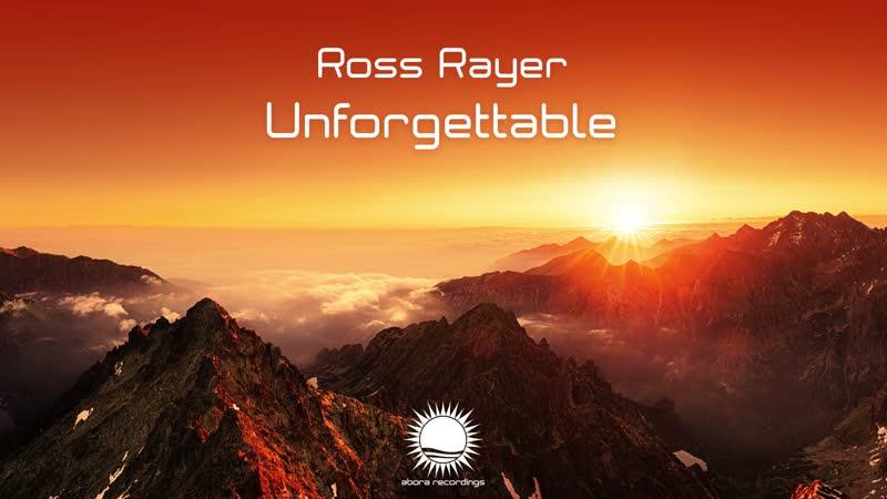 Ross Rayer - Unforgettable (Original Mix) [Teaser]