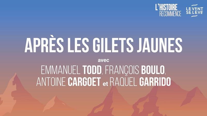 2 APRES LES GILETS JAUNES - L'HISTOIRE RECOMMENCE