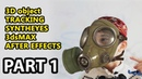 3d Object Tracking Tutorial Syntheyes AfterEffects 3dsMax part1