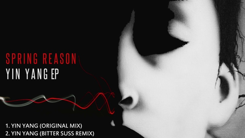 Spring Reason - Yin Yang (Bitter Suss Remix)