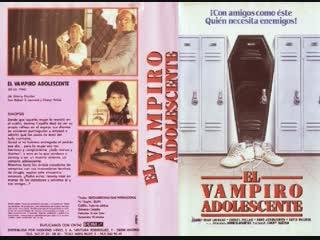 EL VAMPIRO ADOLESCENTE - 1987