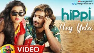 Hey Yela Full Video Song 4K   Hippi Movie Video Songs   Kartikeya   Digangana   Nivas K Prasanna
