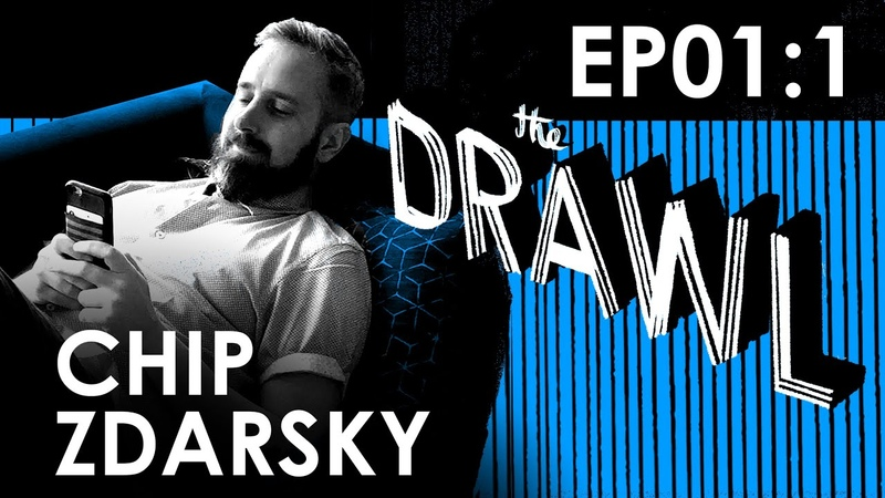 THE DRAWL EP01 1 CHIP ZDARSKY INTERVIEW