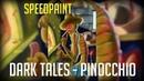 Dark tales - Pinocchio | SpeedPaint