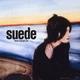 Suede - The Asphalt World