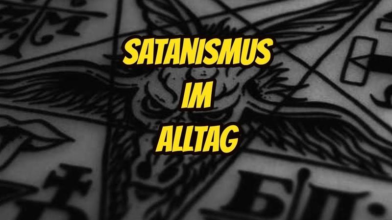 Satanismus im ALLtag und die KinderFreunde