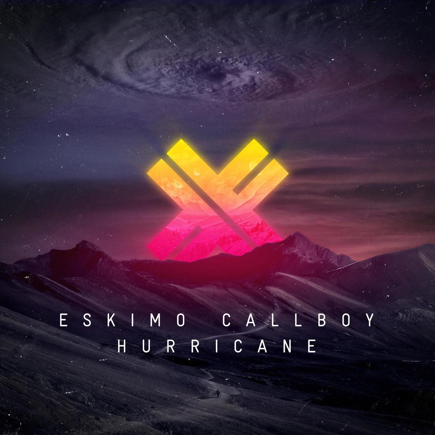 Eskimo Callboy - Hurricane [single] (2019)