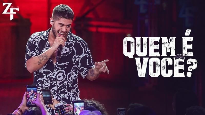 Zé Felipe - Quem É Você (Clipe Oficial)