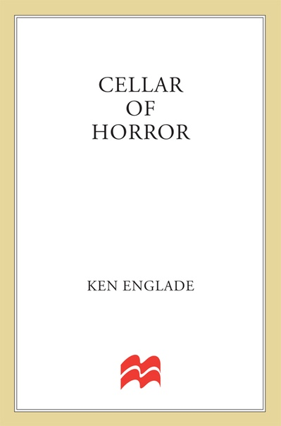 Cellar of Horror by Ken Englade