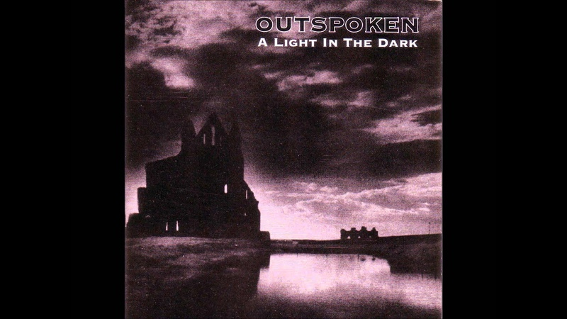 Outspoken A light in the dark LP 1992 remix 2003