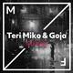 Teri Miko, Goja - All I Want