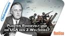 Planten Roosevelt und die USA den Edgar Dahl
