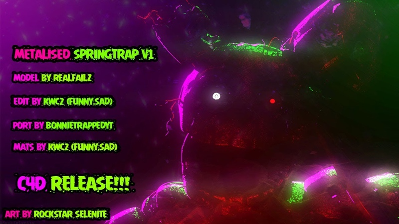 METALISED SPRINGTRAP V1 C4D RELEASE