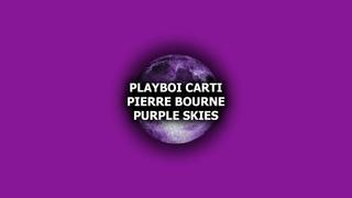 [Free] Playboi Carti x Pierre Bourne Type Beat - Purple Skies (Prod. 43purp)