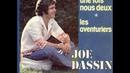 Joe Dassin Il Etait Une Fois Nous Deux 1976 Vinyl 45 RPM Label CBS France