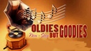 Oldies But Goodies Legendary Hits - Classic Oldies Playlsit - Greatest Hits Golden Oldies