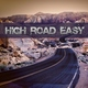 High Road Easy - This Is the Life