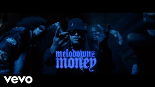 MELODOWNZ - Money (Official Video)