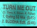 Praxis featuring Kathy Brown - Turm Me Out (Buddha Edit) 1994