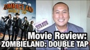 Movie Review: 'ZOMBIELAND: DOUBLE TAP' | Woody Harrelson, Jesse Eisenberg, Emma Stone