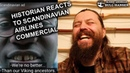 Nothing is Truly Scandinavian Historian Reacts to Scandinavian Airlines Commercial