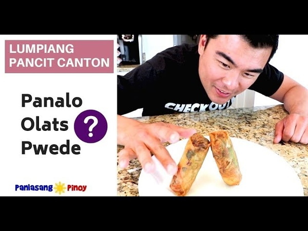 Lumpiang Pancit Canton Panalo Olats o Pwede