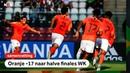 Oranje 17 naar halve finales WK WK onder 17 NOS Sport