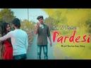 Tum Toh Thehre Pardesi | Koi Deewana Kehta Hai | Heart Touching | Ft. Jeet Annie | Besharam Boyz