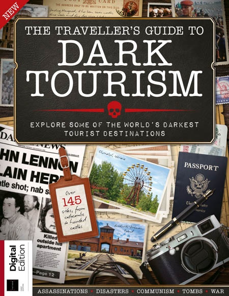 The Traveller's Guide to Dark Tourism