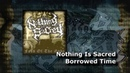 NOTHING IS SACRED BORROWED TIME FT MIKE GREENFIELD OF ENEMY MIND SINGLE 2019 SW EXCLUSIVE